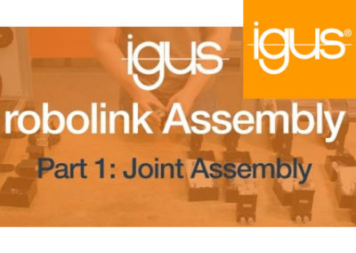 igus® robolink Assembly Part 1 – Joint Assembly