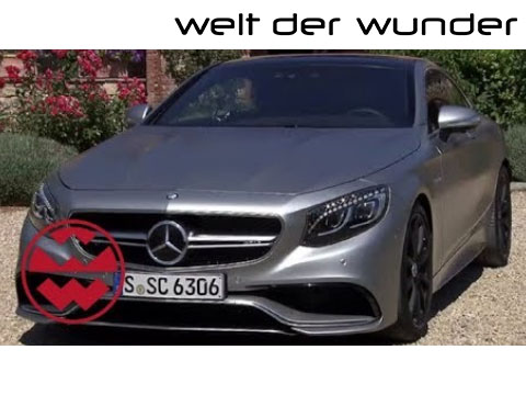 Welt der Wunder | Mercedes-Benz S-Klasse AMG Coupé (2014)